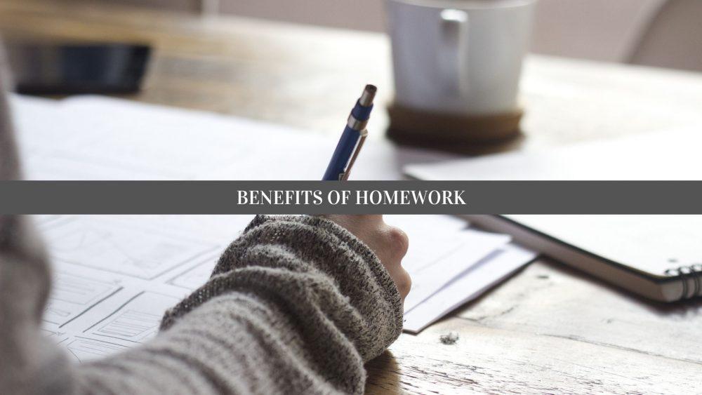 Advantage of homework