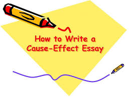 What are some good cause and effect essay topics
