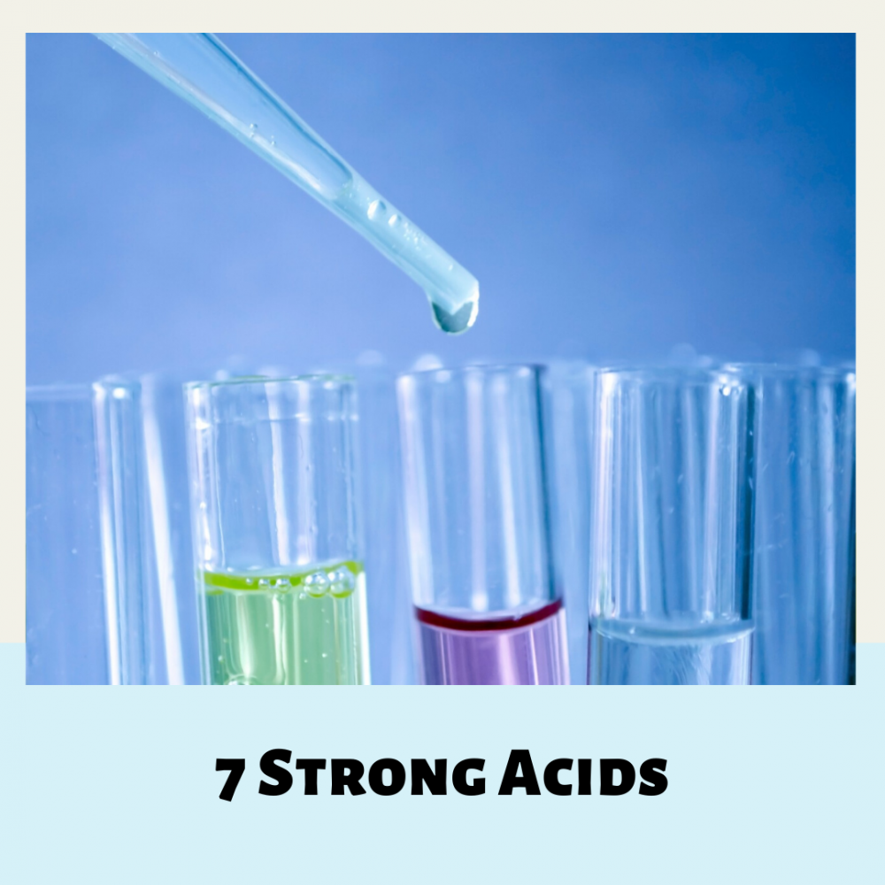 7 Strong Acids
