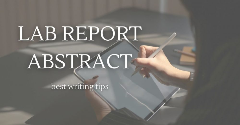 How To Write An Abstract For a Lab Report
