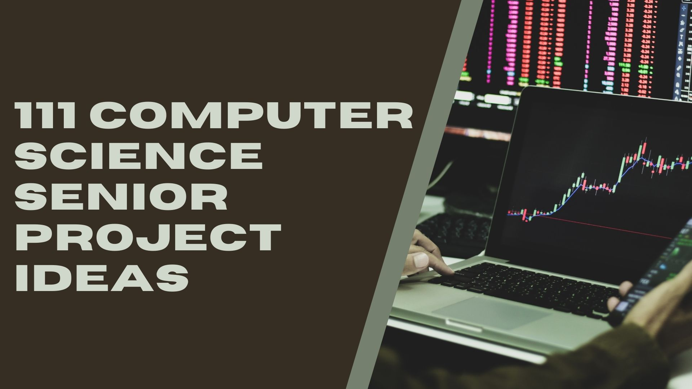 Computer Science Senior Project Ideas